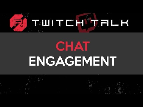 Twitch Talk - Chat Engagement