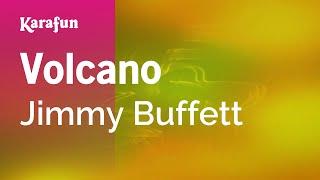 Karaoke Volcano - Jimmy Buffett *