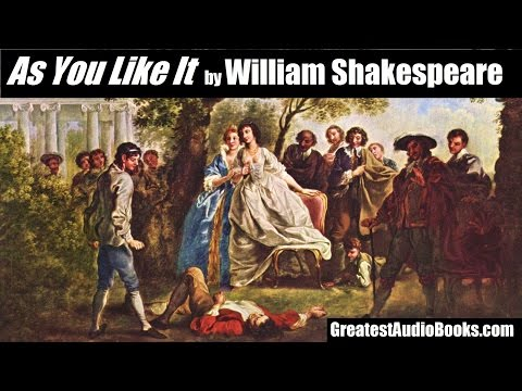 AS YOU LIKE IT by William Shakespeare - FULL AudioBook | Gre