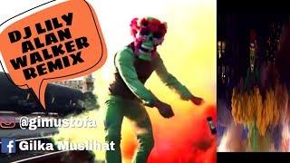 #DJ #LILY #ALANWALKER                             DJ LILY ALAN WALKER REMIX