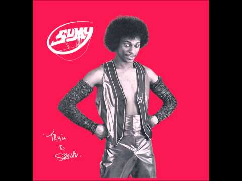 Sumy - Where Were You Last Night (Sexy Lady)