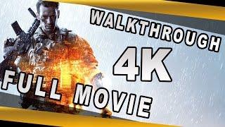 Battlefield 4 - 4K Gameplay - Full Movie - Gameplay Walkthrough (Hard) - SweetFX  [2160p]