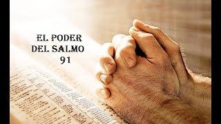 El poder del Salmo 91. Guerra espiritual