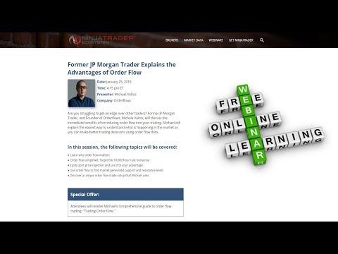 Orderflows Trader Webinar With NinjaTrader Learn Order Flow Analysis From A Former JP Morgan Trader