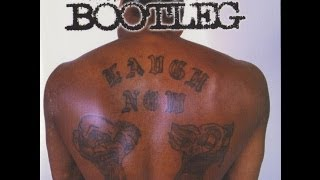 Bootleg - Hated by Many Loved by Few (Full Album)