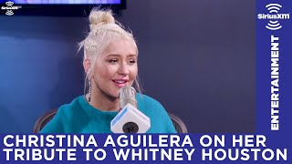Christina Aguilera on her connection to Whitney Houston