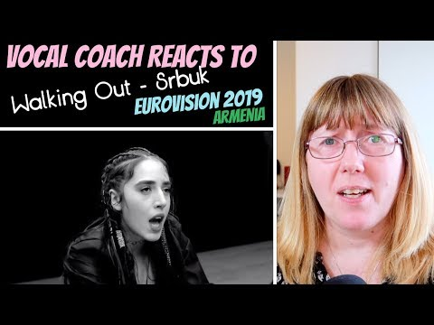 Vocal Coach Reacts To 'Walking Out' Srbuk - Armenia Eurovision 2019