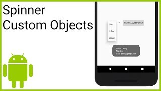 How to Populate a Simple Spinner with Custom Objects - Android Studio Tutorial