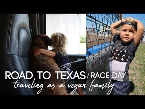 ROAD TO TEXAS RACE 2018 / Traveling on the road as a vegan family