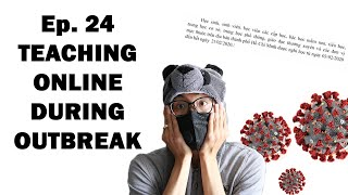 The Quick Show - Ep.24 Teaching English online during outbreak (Dạy tiếng Anh online mùa dịch)