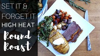 Round Roast for Dinner | TWO SIDE DISHES | The Starving Chef