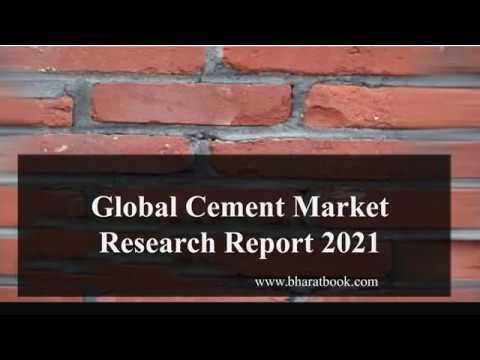 Global Cement Market Research Report 2021