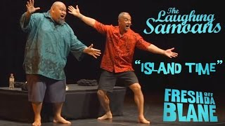 The Laughing Samoans -