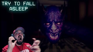 THIS GAME WILL GIVE YOU PANIC ATTACKS | Try To Fall Asleep | Night 2