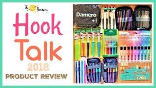 Hook Talk - 2018 - Tulip, Clover, Crochet Lite, Lili Sew, Ergonomic, Damero, and More!
