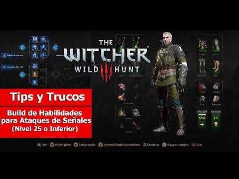 The Witcher III   Tips y Trucos   Build de Habilidades para Ataques de Señales (Nivel 25 o inferior)