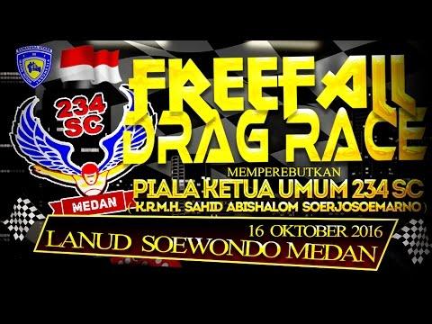 234 SC MEDAN FREEFALL DRAG RACE 2016 [INTRO]