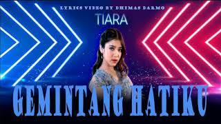 Gambar cover Tiara Andini - Gemintang Hatiku (Lyrics)