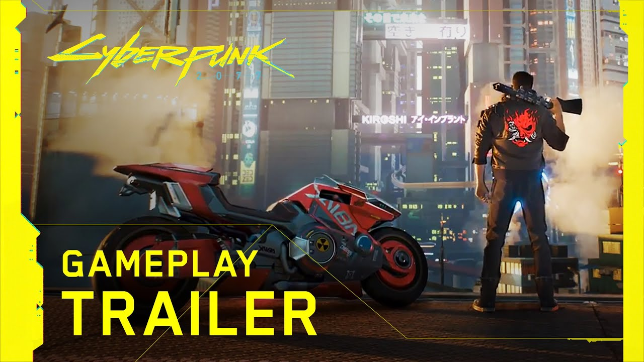 Gameplay trailer for Cyberpunk 2077 released!