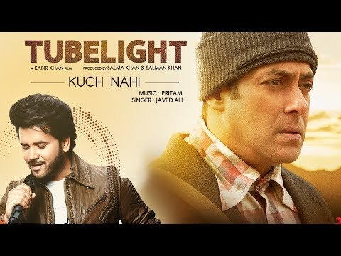 Kuch Nahi | Tubelight | Salman Khan | Pritam | Javed Ali | EID 2017