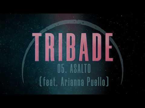 TRIBADE - Asalto - Feat. Arianna Puello (Las Deseheredadas 2019) [Prod. Bigmark186]