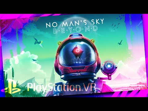no-mans-sky-beyond-psvr-ps4-pro-gameplay-(no-commentary)