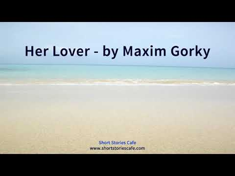 Her Lover by Maxim Gorky