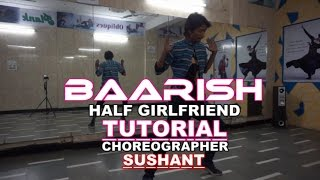 Baarish Half Girlfriend Dance Routine step by step Tutorial  Choreographer @Sushant @dplanet