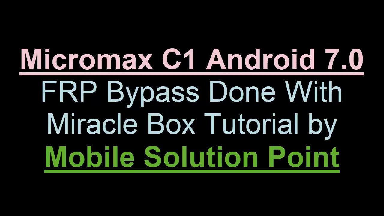 Micromax C1 FRP (Google Account) Lock Remove Done Via Miracle Box (Android  7 0)