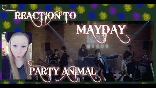 "REACTION TO 五月天  MAYDAY (RE-UPLOAD) 派對動物 PARTY ANIMAL"" MUSIC VIDEO /TAIWAN"