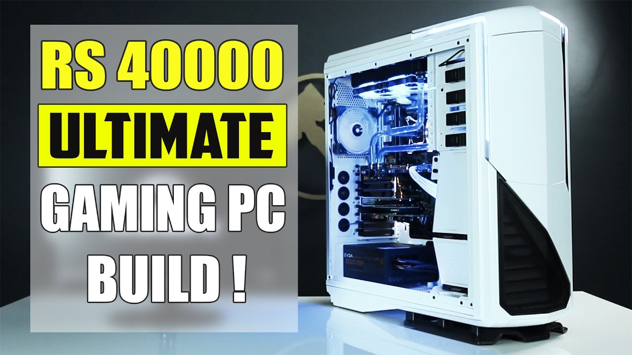 Best Rs 40000 Gaming Pc Build India December 2016 2017 Youtube