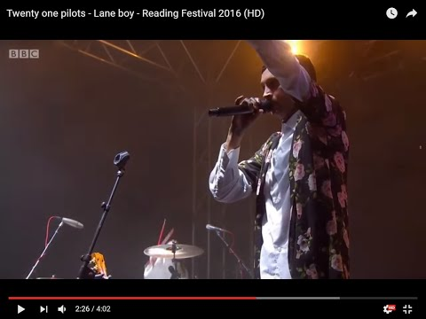 Twenty one pilots - Lane boy - Reading...