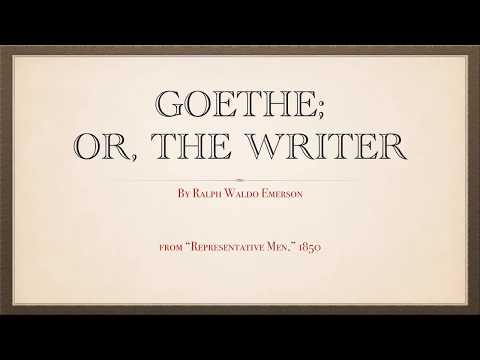 """""""Goethe: or, The Writer,"""" by Ralph Waldo Emerson"""