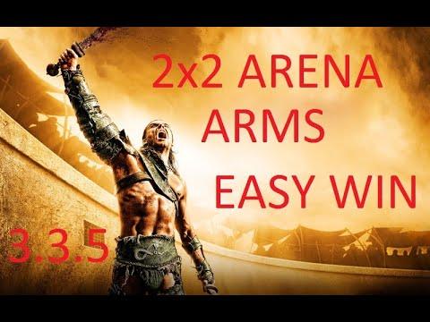 WOW PVP ARMS WAR 3.3.5 2v2/ПВП АРМС ВАР АРЕНА 2Х2 #2