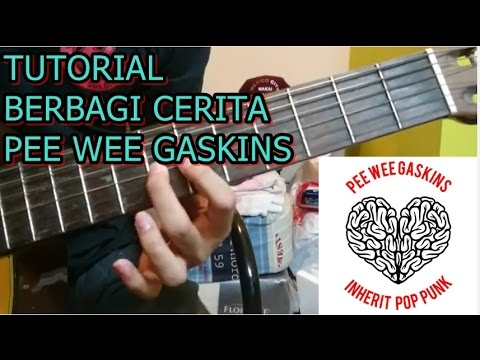 Tutorial Gitar Pee Wee Gaskins - Berbagi Cerita (A Youth Not Wasted)
