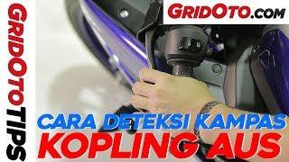 Cara Deteksi Kampas Kopling Motor Aus | GridOto Tips
