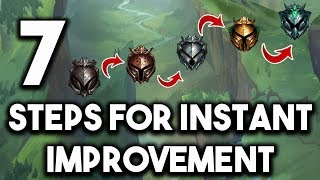7 Steps For Instant Improvement   How To Climb The Fastest S9 League of Legends