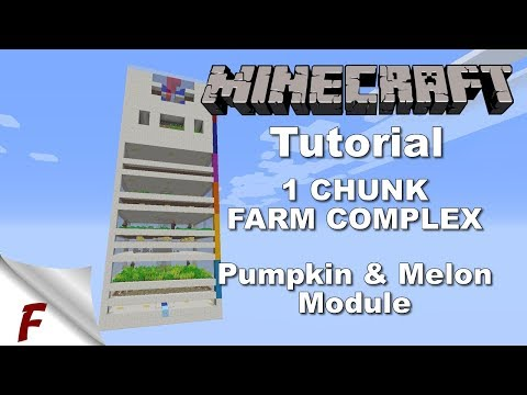 Minecraft 1 Chunk Fully Automatic Farm Complex Tutorial Pumpkin & Melon