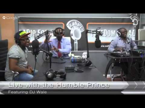 Live With The Humble Prince On Sahara FM Radio