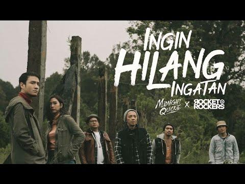 (Unofficial) Midnight Quickie X Rocket Rockers - INGIN HILANG INGATAN