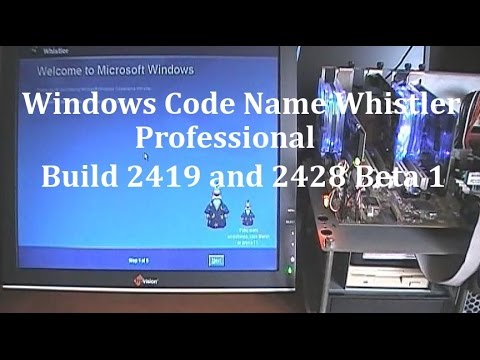 Microsoft Windows Whistler Professional Build 2419 and 2428 Beta 1