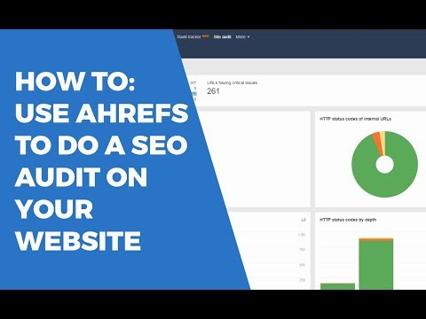 How to do SEO Audits with Ahrefs Audit Tool