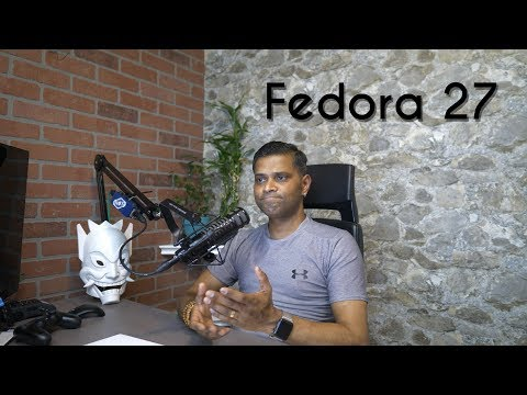Ok, so what's new in Fedora 27 Workstation?