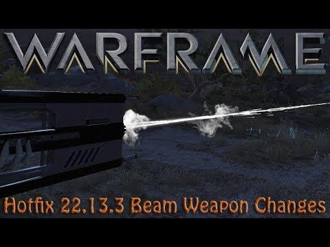 Warframe - Hotfix 22.13.3 Beam Weapon Changes
