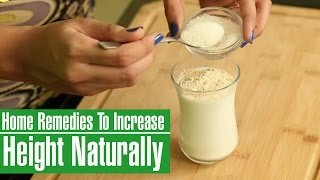 3 Effective Home Remedies To Increase Height Naturally