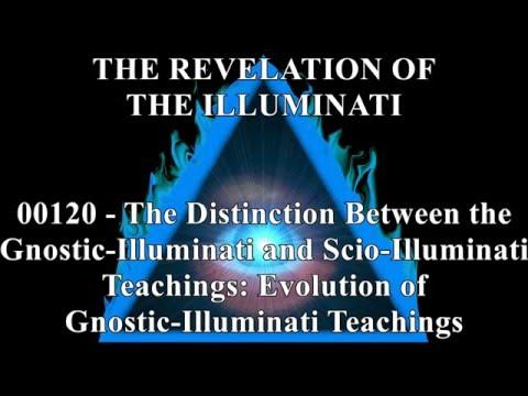 00120 Evolution of Gnostic Illuminati Teachings