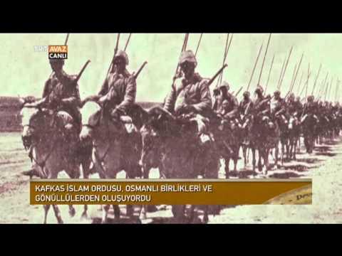 Nuri Paşa ve Kafkas İslam Ordusu ile Bakü