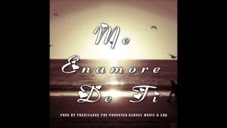 Me Enamore De Ti Beda Feat Nahuel [ROMANTICO] By Predicador,Nahuel Music & LHR