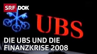 Der Fall UBS – Wie die Bank in den Strudel der Finanzkrise geriet | Doku | SRF DOK
