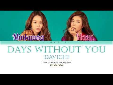 Davichi (다비치) - Days Without You (너 없는 시간들) [Color Coded|Han|Rom|Eng lyrics]